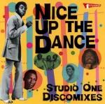 Various Artists-Nice Up The Dance: Studio One Discomixes