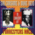 Various Artists-Sir Coxsone & Duke Reid In Concert At Forresters Hall