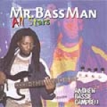 Andrew Bassie Campbell-Mr. Bass Man All Stars