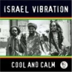 Israel Vibration-Cool And Calm