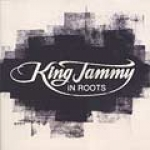Various Artists-King Jammy In Roots