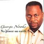 George Nooks-No Power On Earth..