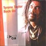 Tyrone Taylor-Rock On