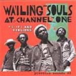 Wailing Souls-Wailing Souls at Channel One - 7's 12's and Versions
