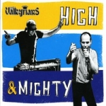 Valkyrians-High And Mighty (International Edition)
