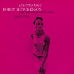 Bobby Hutcherson-Happenings