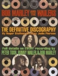 Roger Steffens and Leroy Jodie Pierson-Bob Marley and the Wailers: The Definitive Discography