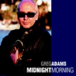 Greg Adams-Midnight Morning