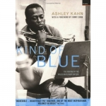 Ashley Kahn-Kind Of Blue: The Making Of The Miles Davis Masterpiece