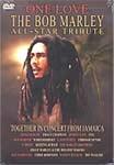 -One Love Bob Marley All Star Tribute