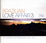 Various Artists-Brazilian Love Affair 3: The Essence Of Brazilian Chill Out (2LP)