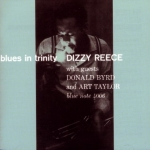 Dizzy Reece-Blues In Trinity