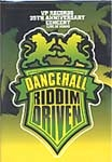 -Dancehall Riddim Driven: VP 25th Anniversary Concert Live In Miami