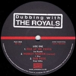 Royals-Dubbing With The Royals 10""