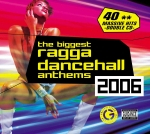Various Artists-Biggest Ragga Dancehall Anthems 2006 (2CD)