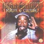Barry Brown-Roots & Culture