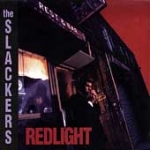 Slackers-Redlight