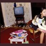 Slackers-Close My Eyes