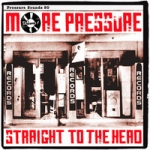 Various Artists-More Pressure Volume One - Straight To The Head (2LP)