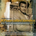 Various Artists-Place Called Jamaica Part 2: Bunny Lee Productions From 60's & 70's