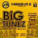 Various Artists-Massive B Big Tunez: March Out & Jah Love Rhythms