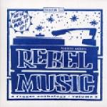 Various Artists-Rebel Music Volume 2: A Reggae Anthology