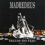 Faluas Do Tejo-Madredeus
