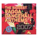 Various Artists-Biggest Ragga Dancehall Anthems 2007 (CD + DVD)