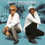 Sama Y El Expreso De Oriente-El Repartero De La Habana