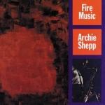 Archie Shepp-Fire Music