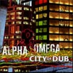 Alpha & Omega-City Of Dub