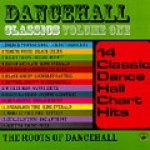 Various Artists-Dancehall Classics Volume 1: The Roots Of Dancehall