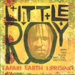 Little Roy-Tafari Earth Uprising