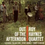 Roy Haynes Quartet-Out Of The Afternoon