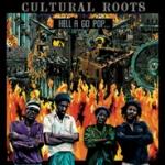 Cultural Roots-Hell a go pop