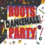 Various Artists-Roots Dancehall Party