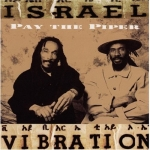 Israel Vibration-Pay the Piper