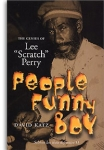 David Katz-People Funny Boy - The Genius of Lee Scratch Perry