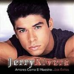 Jerry Rivera-Amores Como El Nuestro... Los Exitos