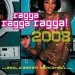 Various Artists-Ragga Ragga Ragga! 2008