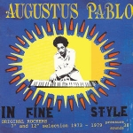 "Augustus Pablo-In Fine Style - Original Rockers 7"" and 12"" Selection 2LP"