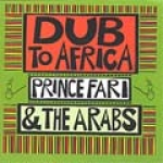 Prince Far I & The Arabs-Dub to Africa