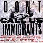Various Artists-Don't Call Us Immigrants