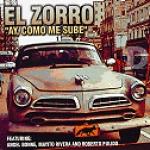 El Zorro-Ay, Como Me Sube