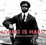Various Artists-Living Is Hard - West African Music in Britain 1927-29 2LP