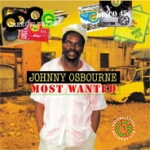 Johnny Osbourne-Most Wanted