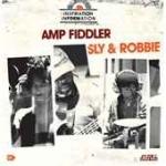 Amp Fiddler / Sly & Robbie-Inspiration Information