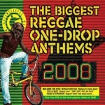 Various Artists-The Biggest Reggae One-Drop Anthems 2008 (CD+DVD)