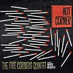 Five Corners Quintet-Hot Corner