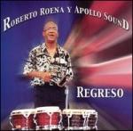 Roberto Roena y Apollo Sound-Regreso